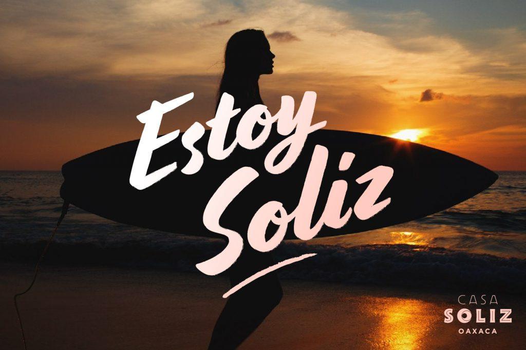 Estoy Soliz - Campaign for Casa Soliz - Puerto Escondido